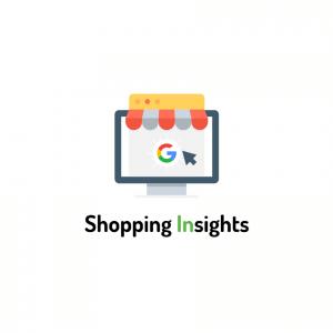 〖Google工具〗運用 Shopping Insights 掌握消費者洞察